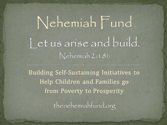 Nehemiah Fund Vision